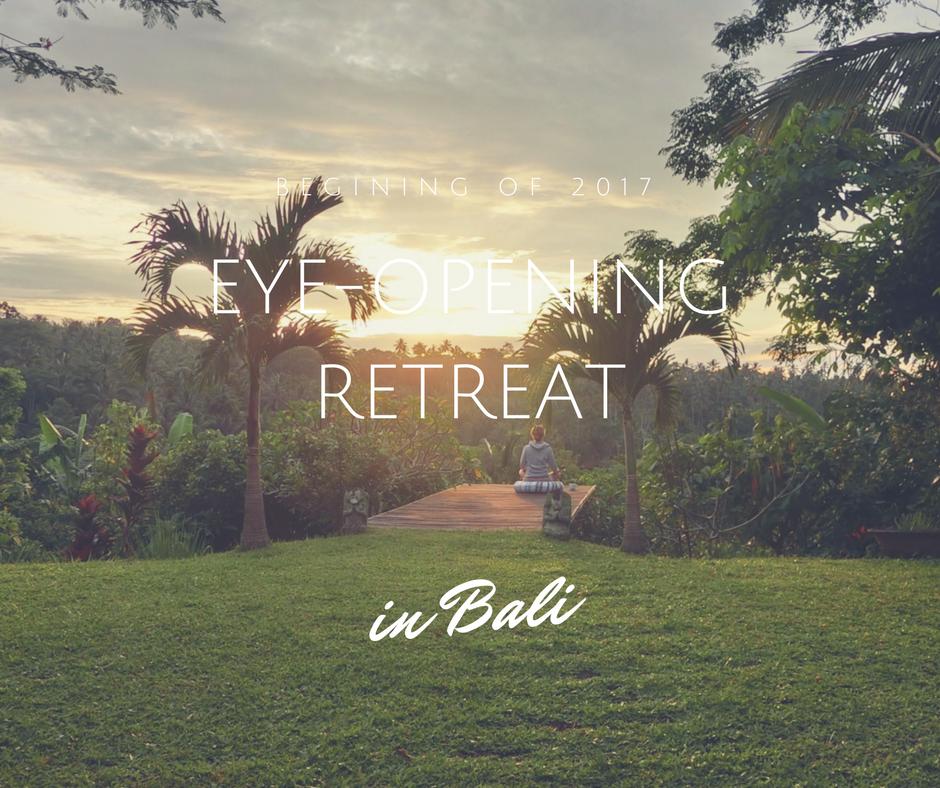 Eye-opening retreat in Bali